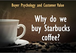 Buyer Psychology and Customer Value: Why Do People Buy Starbucks Coffee? image Why do we Buy Starbucks 600x419