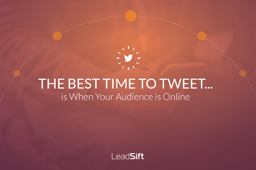 The Best Time to Tweet… Is When Your Audience is Online [Infographic]