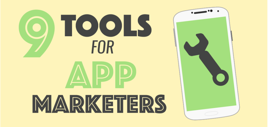 9 Tools Every App Marketer NEEDS To Be Using