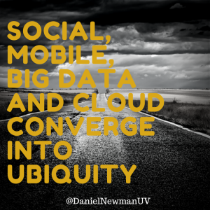 Social, Mobile, Big Data and Cloud Converge Into Ubiquity image Social Mobile Big Data 300x300.png