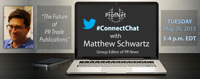 Tune into ProfNet's upcoming #ConnectChat on Tuesday, May 26, at 3 p.m. EDT with PR News