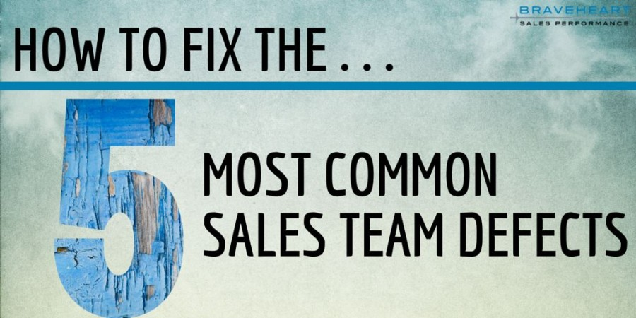 How To Fix The 5 Most Common Sales Team Defects