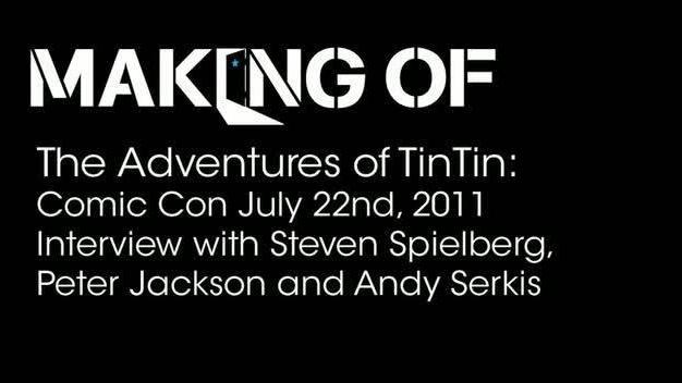 Interview with Steven Spielberg, Peter Jackson, and Andy Ser
