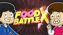 FOOD BATTLE X COMPILATION