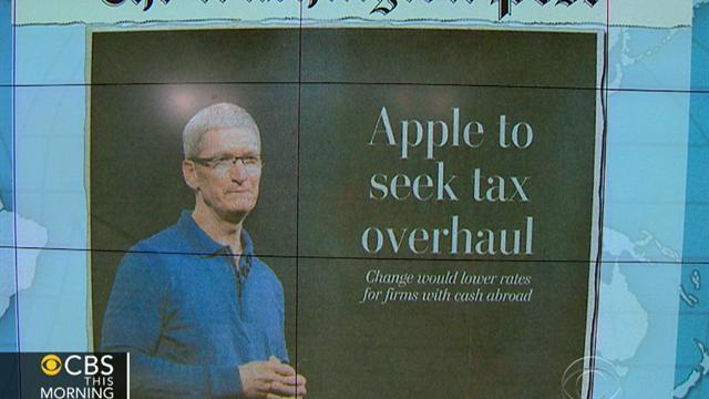 Headlines at 8:30: Apple CEO to propose tax overhaul for offshore cash