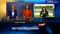 West Nile virus threatens Northern California counties
