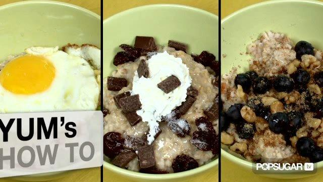 One Bowl of Oatmeal 3 Ways: Sweet, Salty, and Savory