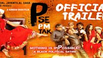 P Se PM Tak Official Trailer Releasing 29th May 2015
