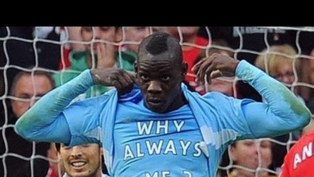 Top 10 Unforgettable Mario Balotelli Moments