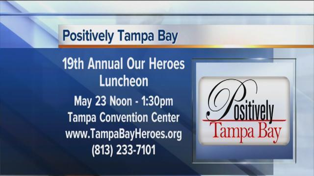 Positively Tampa Bay: Celebrating Our Heroes