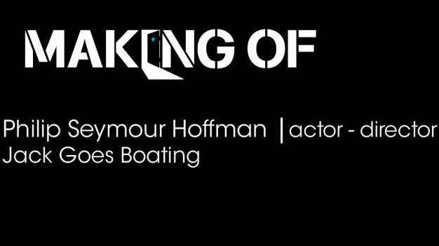 Philip Seymour Hoffman Extended Interview on 'Jack Goes Boating'