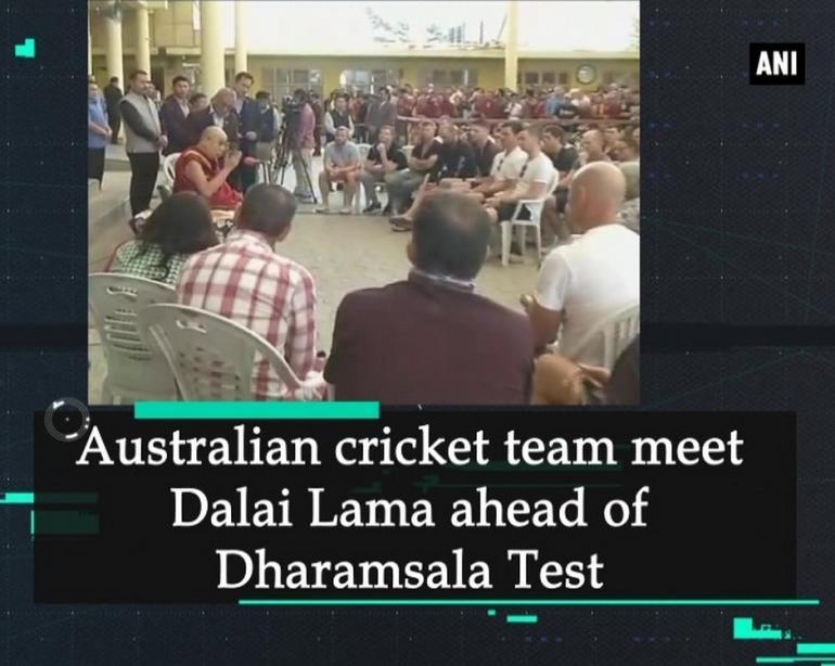 Australian cricket team meet Dalai Lama ahead of Dharamsala Test