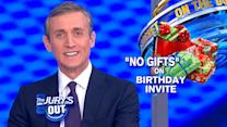 Jury's Out With Dan Abrams: No Gift Birthday Party?