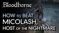 How to Beat Micolash, Host of the Nightmare - Bloodborne Boss Guide