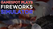 Fireworks Simulator - GameSpot Plays