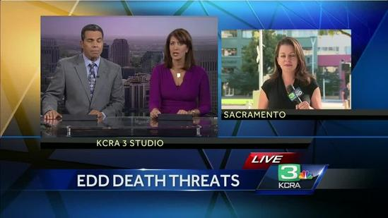 State workers at EDD office receive death threats