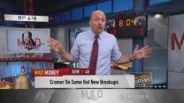 Cramer: Hot new breakups