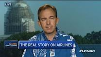 The real story on the airlines