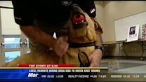 Local parents hiring drug dog to check kids' rooms
