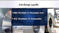 Nearly 700 Iron Range Workers To Be Laid Off
