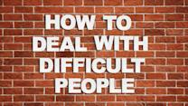 How Do You Deal With Difficult People?