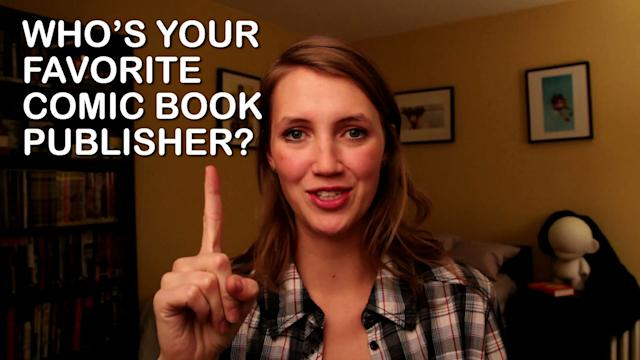 Vlog #168: Who's Your Favorite Comic Book Publisher?