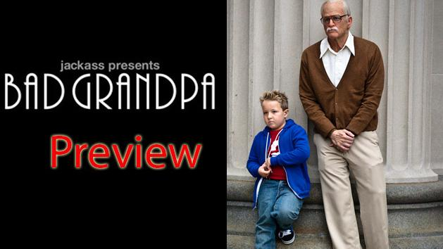 Preview Of Hollywood Movie Jackass Presents Bad Grandpa