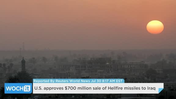 U.S. Approves $700 Million Sale Of Hellfire Missiles To Iraq