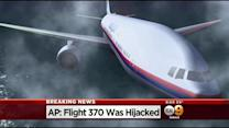 Report: Malaysian Flight 370 Was Hijacked