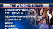 Des Moines Playhouse: Preview Of The Wedding Singer