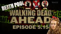 Walking Dead Ahead, Season 5 Episode 15
