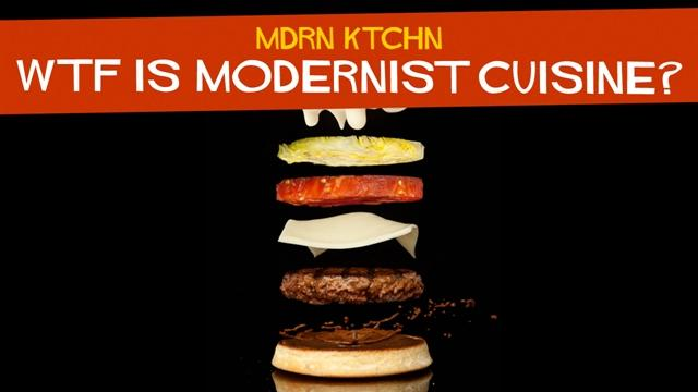 WTF Is Modernist Cuisine?