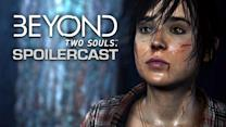 Beyond: Two Souls Spoilercast