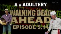 Walking Dead Ahead, Season 5 Episode 14