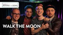 "Behind the Song: Walk the Moon on ""Shut Up and Dance"""