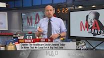 Cramer expects more M&A on the horizon