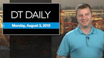 DT Daily for August 3, 2015