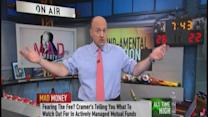 Cramer: What's bad about most mutual funds
