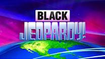 'Black Jeopardy'