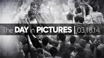 Day in Pictures: 3/18/14