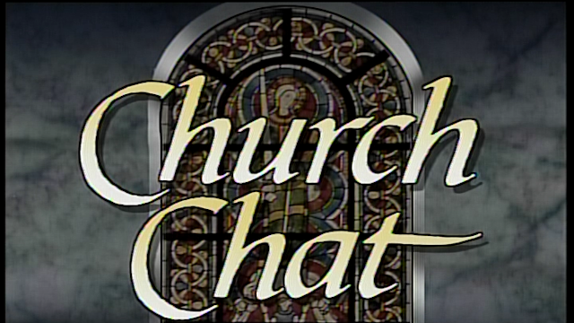 Church Chat Cold Opening