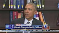 President Obama: Climate change has direct impact on health