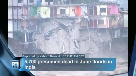 Breaking News Headlines: 5,700 Presumed Dead in June Floods in India