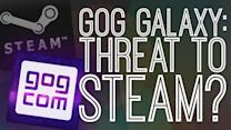 Is GOG Galaxy A Threat To Steam? - The Gist