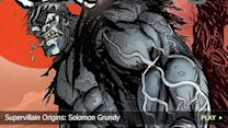 Supervillain Origins: Solomon Grundy