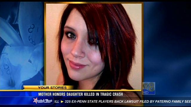 Mother honors daughter killed in tragic crash
