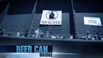 Monday at 10PM: Beer Can Bridge
