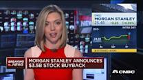 Morgan Staley announces $3.5B stock buyback
