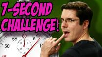 THE 7 SECOND CHALLENGE (Bonus)
