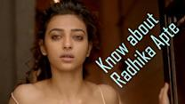 5 unknown facts you must know about Radhika Apte